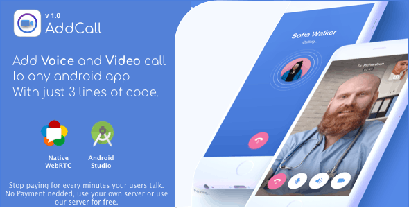 AddCall – Add Video and Voice Calls to any app, with WebRTC